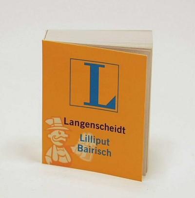 Wörterbuch, Lilliput Bairisch
