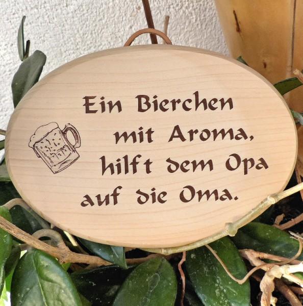 Ein Bierchen mit Aroma, Holzschild