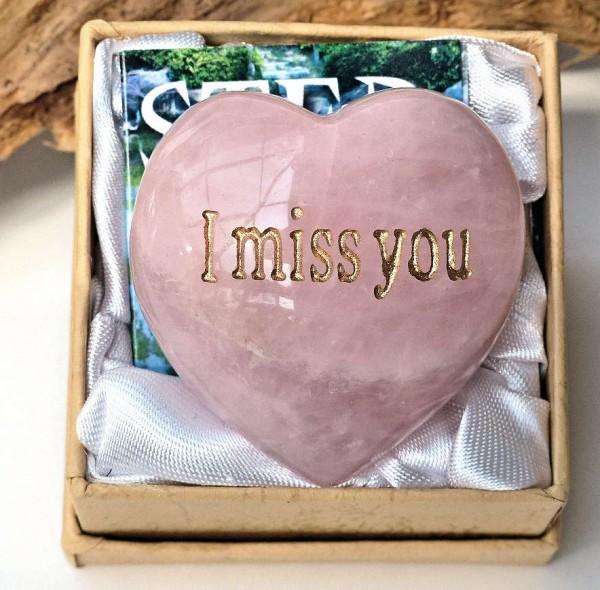 I miss you, Rosenquarz-Herz
